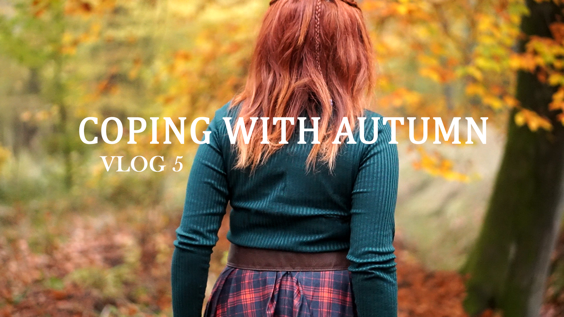 VLOG 5: Coping with autumn: videoclip, tips for you – singers, depression and autumnal nature